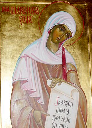 St. Phoebe , deaconess at Cenchreae near Corinth (1st c.).